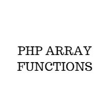 PHP ARRAY FUNCTION